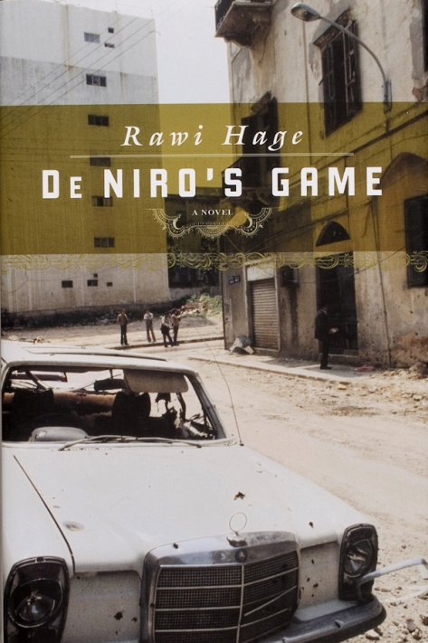 De Niro's Game, by Rawi Hage