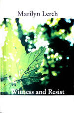 Witness and Resist